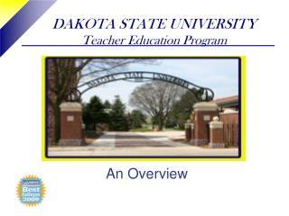 DAKOTA STATE UNIVERSITY Teacher Education Program