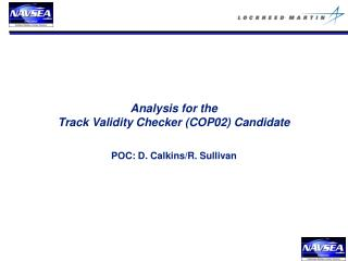 Analysis for the Track Validity Checker (COP02) Candidate
