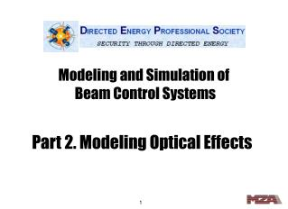 Modeling and Simulation of  Beam Control Systems