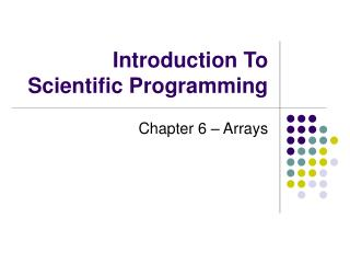 Introduction To Scientific Programming
