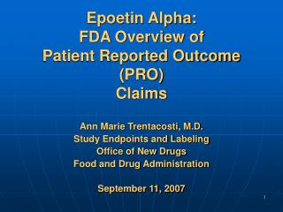Epoetin Alpha: FDA Overview of  Patient Reported Outcome PRO Claims