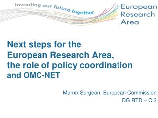 Next steps for the  European Research Area,  the role of policy coordination and OMC-NET
