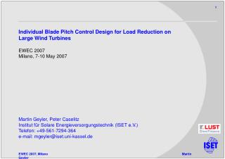 Individual Blade Pitch Control Design for Load Reduction on Large Wind Turbines EWEC 2007
