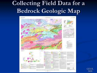 Collecting Field Data for a Bedrock Geologic Map