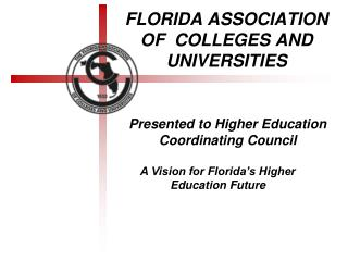 FLORIDA ASSOCIATION OF  COLLEGES AND UNIVERSITIES