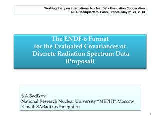 "S.A.Badikov National Research Nuclear University ""MEPHI"",Moscow E-mail: SABadikov@mephi.ru"