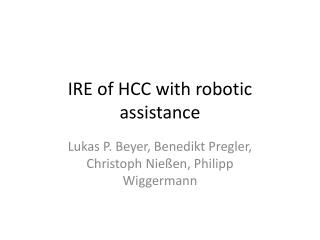 IRE  of  HCC  with robotic assistance