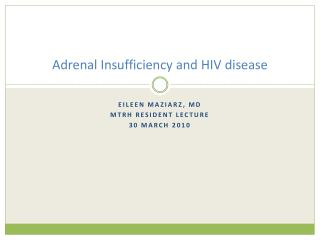 Adrenal Insufficiency and HIV disease