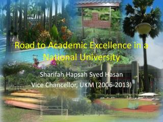 Road to Academic Excellence in a  N ational  University