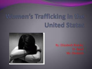 Women's Trafficking in the United States