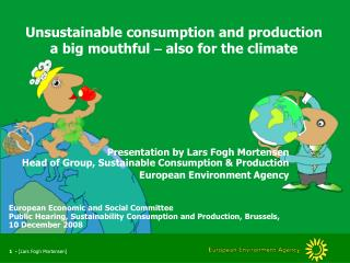 Unsustainable consumption and production a big mouthful  –  also for the climate
