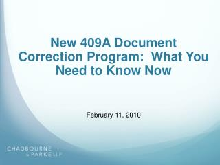 New 409A Document Correction Program:  What You Need to Know Now
