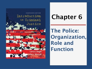 Police Organization, Role and Function: