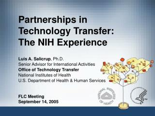 Partnerships in  Technology Transfer:  The NIH Experience