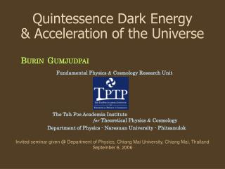 Quintessence  Dark Energy &  Acceleration of the Universe