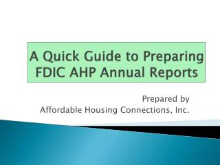 A Quick Guide to Preparing FDIC AHP Annual Reports