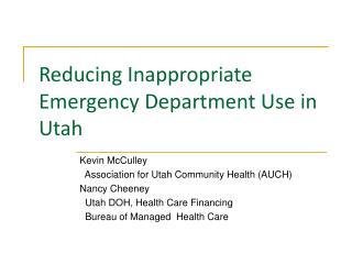 Reducing Inappropriate Emergency Department Use in Utah