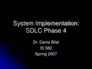 System Implementation: SDLC Phase 4