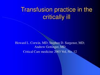 Transfusion practice in the critically ill
