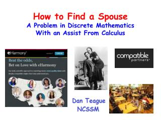 How to Find a Spouse A Problem in Discrete Mathematics With an Assist From Calculus