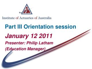 Part III Orientation session