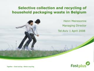 Selective collection and recycling of household packaging waste in Belgium