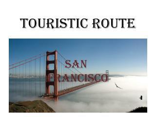 TOURISTIC ROUTE