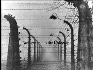 Background to the Holocaust