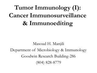 Tumor Immunology (I): Cancer Immunosurveillance & Immunoediting