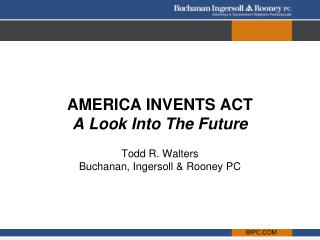 AMERICA INVENTS ACT A Look Into The Future