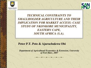 Peter P.T. Pote & Ajuruchukwu Obi  Department of Agricultural Economics & Extension, University of Fort Hare, 20