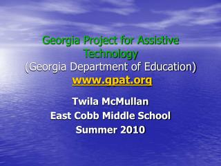 Georgia Project for Assistive Technology (Georgia Department of Education) gpat