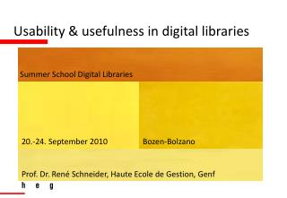 Usability & usefulness in digital libraries