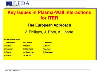 Key Issues in Plasma-Wall Interactions for ITER The European Approach