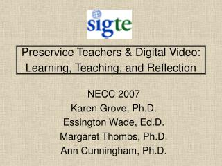 Preservice Teachers & Digital Video: Learning, Teaching, and Reflection