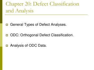 Chapter 20: Defect Classification and Analysis
