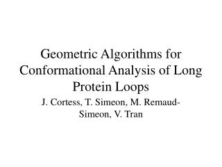 Geometric Algorithms for Conformational Analysis of Long Protein Loops