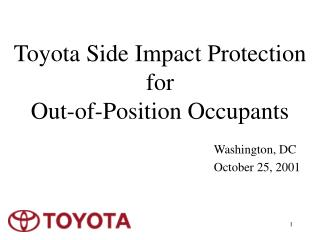 Toyota Side Impact Protection  for  Out-of-Position Occupants