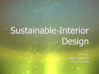 Sustainable Interior Design