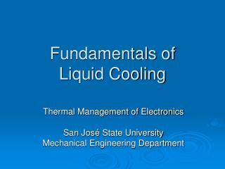 Fundamentals of Liquid Cooling