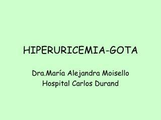 HIPERURICEMIA-GOTA