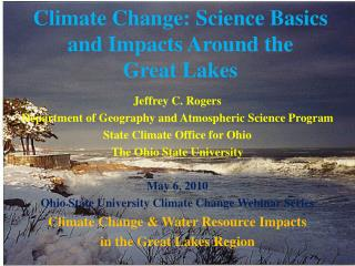 Climate Change: Science Basics and Impacts Around the  Great Lakes