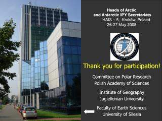 Thank you for participation! Committee on Polar Research Polish Academy of Sciences