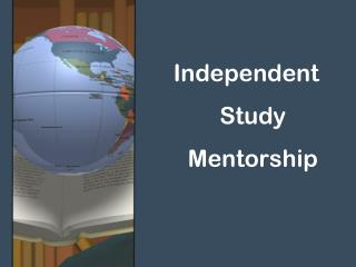 Independent Study Mentorship