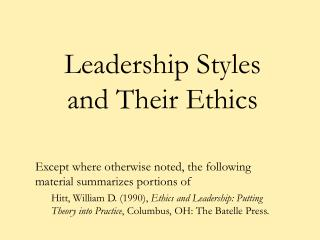 Leadership Styles and Their Ethics