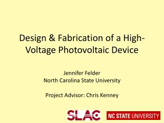 Design & Fabrication of a High-Voltage Photovoltaic Device