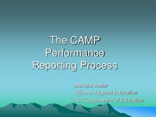 The CAMP Performance Reporting Process