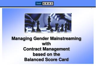 Managing Gender Mainstreaming  with  Contract Management  based on the  Balanced Score Card