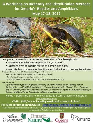A Workshop on Inventory and Identification Methods for Ontario's  Reptiles and Amphibians