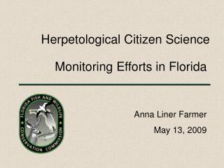 Monitoring Efforts in Florida